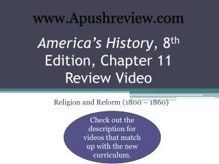 America's History , 8 th  Edition, Chapter 11 Review Video