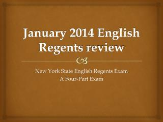 January  2014  English Regents  review