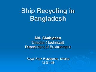 Ship Recycling in Bangladesh