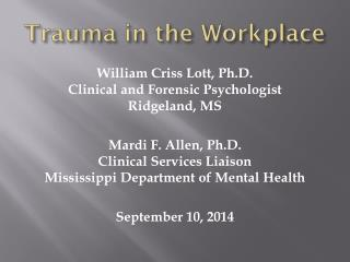 Trauma in the Workplace