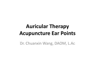 Auricular Therapy Acupuncture Ear Points