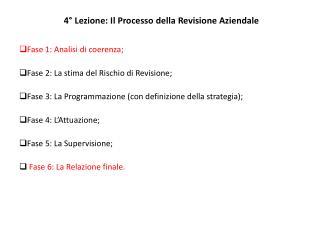 4° Lezione: Il Processo della Revisione Aziendale