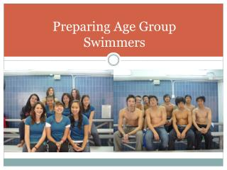 Preparing Age Group Swimmers