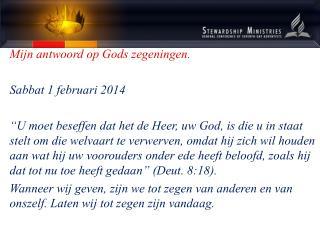 Mijn antwoord op Gods zegeningen. Sabbat 1 februari 2014