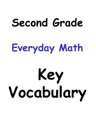 Second Grade Everyday Math  Key Vocabulary