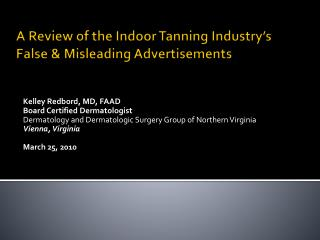 A Review of the Indoor Tanning Industry s False  Misleading Advertisements