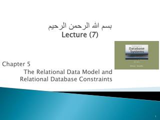 Chapter 5 The Relational Data Model and Relational Database Constraints