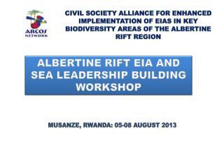 Albertine Rift EIA and SEA Leadership Building Workshop