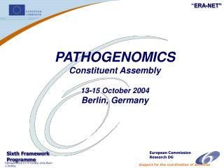 PATHOGENOMICS Constituent Assembly 13-15 October 2004   Berlin, Germany