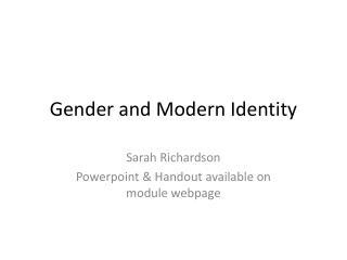 Gender and Modern Identity