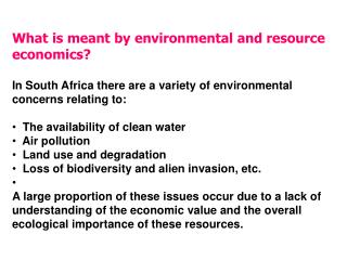 What is meant by environmental and resource economics?