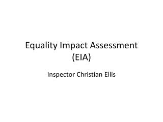Equality Impact Assessment (EIA)