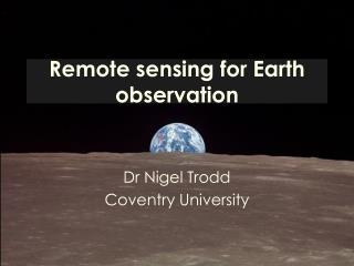 Remote sensing for Earth observation