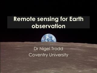 Remote sensing for Earth observation