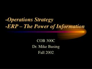 -Operations Strategy -ERP – The Power of Information
