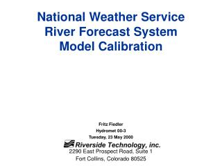 National Weather Service River Forecast System Model Calibration