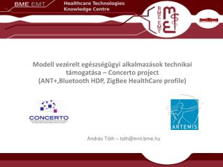 Modell vezérelt egészségügyi alkalmazások technikai támogatása – Concerto project
