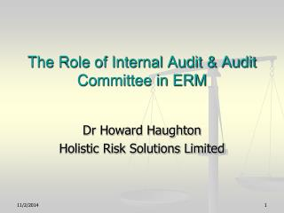 The Role of Internal Audit & Audit Committee in ERM