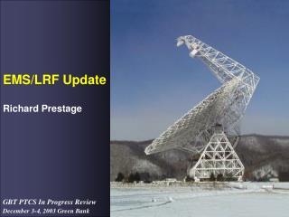 EMS/LRF Update