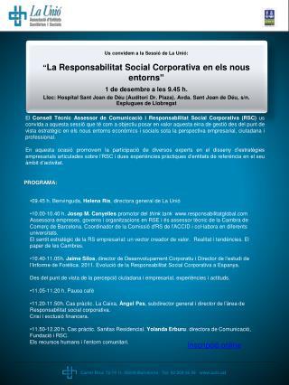 """Us convidem a la Sessió de La Unió: """" La Responsabilitat Social Corporativa en els nous entorns """""""
