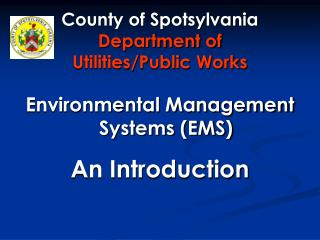 County of Spotsylvania Department of  Utilities/Public Works
