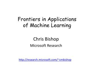 Frontiers in Applications of Machine Learning