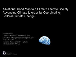 Frank Niepold Climate Education Coordinator and