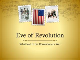 Eve of Revolution
