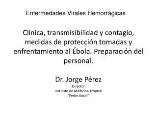 Enfermedades Virales Hemorrágicas