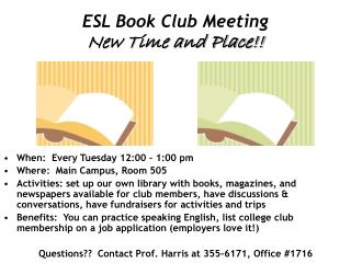 ESL Book Club Meeting New Time and Place!!