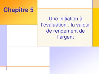 Une initiation   l  valuation : la valeur de rendement de l argent