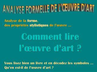 ANALYSE FORMELLE DE L'ŒUVRE D'ART
