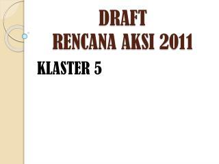 DRAFT RENCANA AKSI 2011