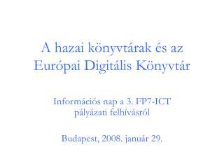 A hazai könyvtárak és az Európai Digitális Könyvtár
