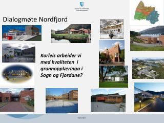 Dialogm�te Nordfjord