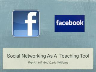 Social Networking As A  Teaching Tool
