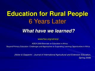Education for Rural People 6 Years Later