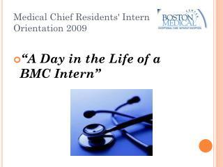 Medical Chief Residents' Intern Orientation 2009