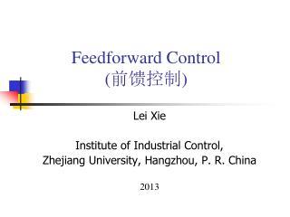 Feedforward Control  ( 前馈 控制 )