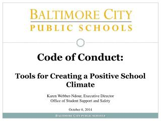 Code of Conduct: T ools for Creating a Positive School Climate
