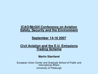 Martin Staniland - Civil Aviation and the E.U. Emissions ...