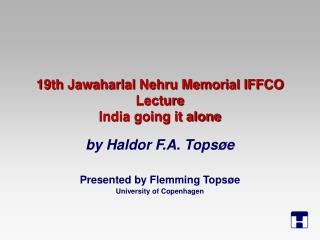 19th Jawaharlal Nehru Memorial IFFCO Lecture India going it alone