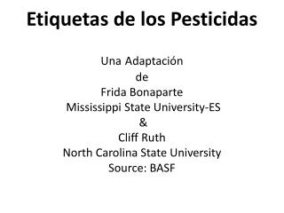 Etiquetas de los Pesticidas   Una Adaptaci n  de Frida Bonaparte  Mississippi State University-ES    Cliff Ruth  North C