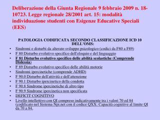 PATOLOGIA CODIFICATA SECONDO CLASSIFICAZIONE ICD 10 DELL'OMS: