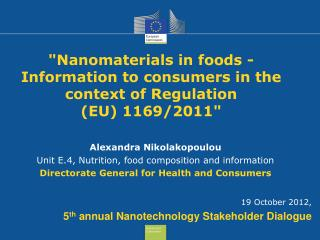 """Nanomaterials in foods -Information to consumers in the context of Regulation  (EU) 1169/2011"""