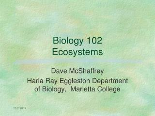 Biology 102 Ecosystems