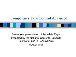 Competency Development Advanced