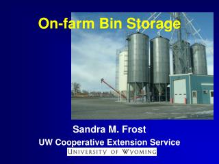 On-farm Bin Storage