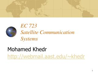 EC 723  Satellite Communication Systems