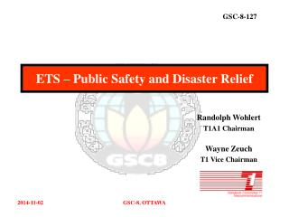 ETS � Public Safety and Disaster Relief